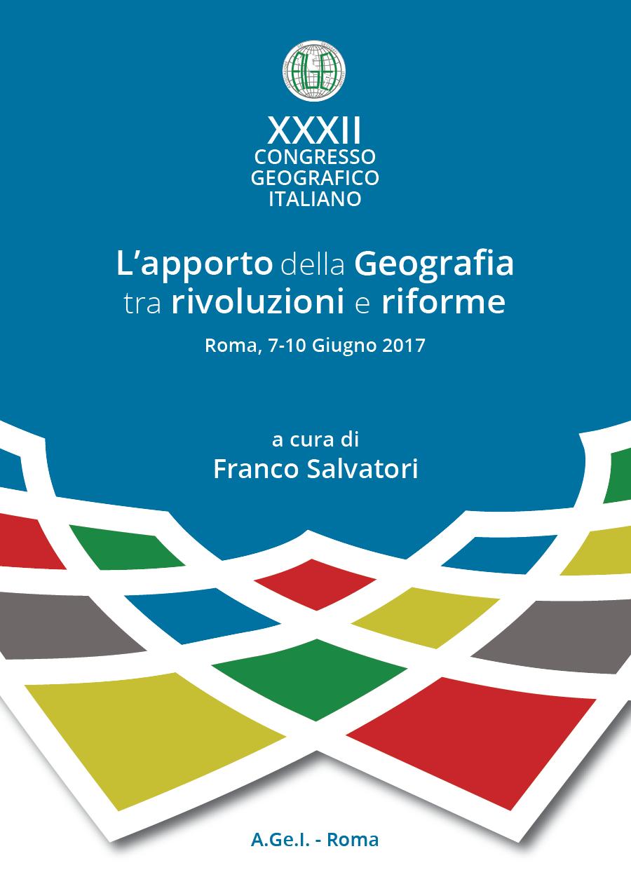 ATTI XXXII CGI - L'apporto della Geografia tra rivoluzioni e riforme