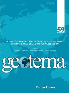 Geotema 59: Nuove geografie dell'innovazione e dell'informazione. Dinamiche, trasformazioni, rappresentazioni