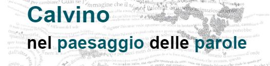 """Roma, 18-19/11/2019: Seminario """"Calvino nel paesaggio delle parole"""""""