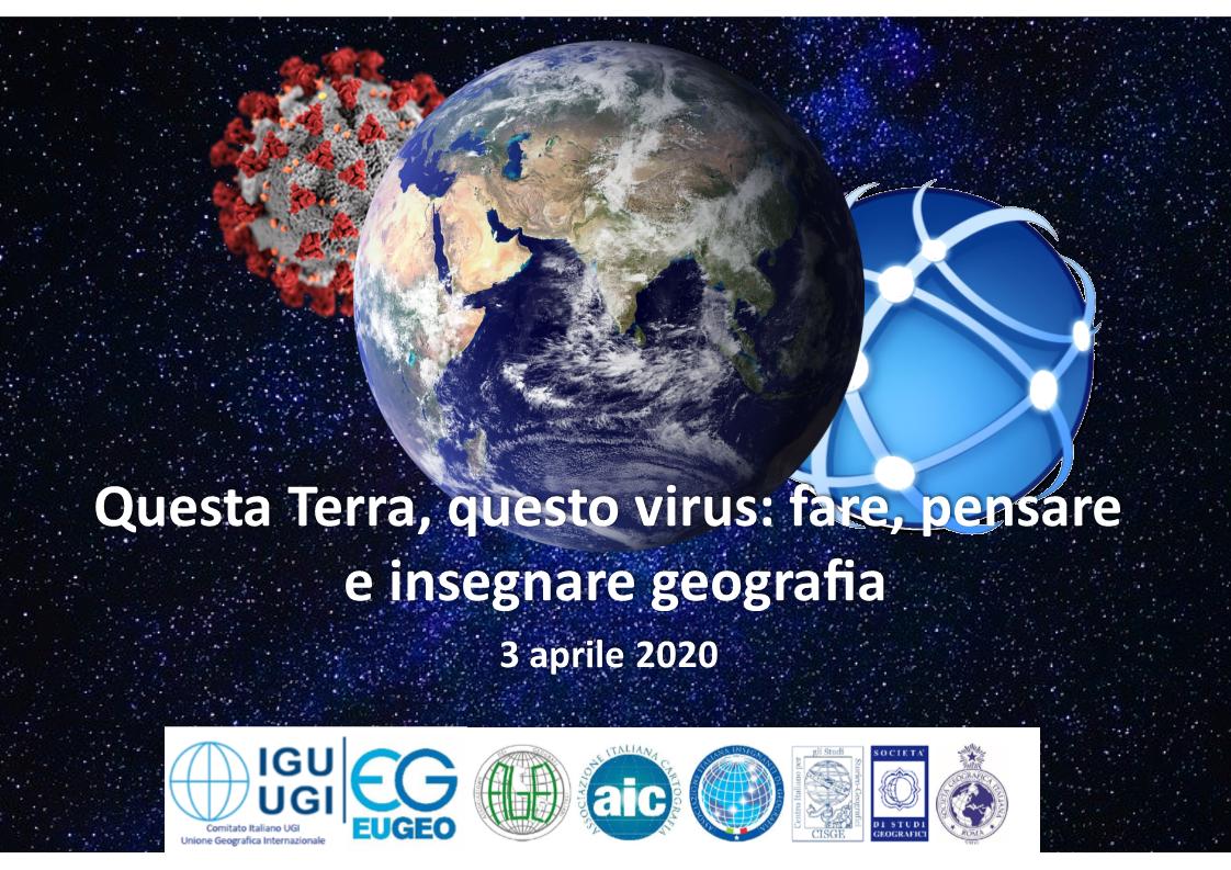 """Venerdì 3 aprile 2020, dalle ore 18: Webinar """"Questa Terra, questo virus: fare, pensare e insegnare geografia"""""""