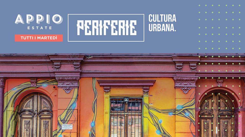"""Roma, tutti i martedì fino a settembre: """"Periferie - Cultura urbana"""""""