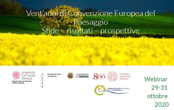 Vent'anni di Convenzione Europea del Paesaggio. Sfide – risultati – prospettive. Webinar 29-31/10 2020